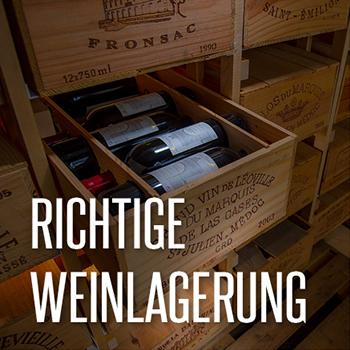 Richtige Weinlagerung